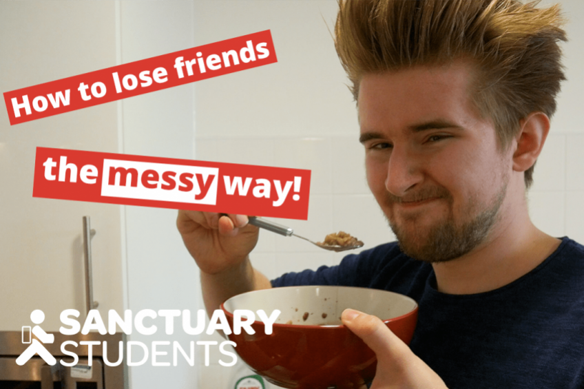 A picture of How to lose friends at uni … when you're the 'messy one'