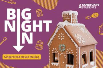 A picture of Raising the (gingerbread) roof for the first Sanctuary Students Big Night In